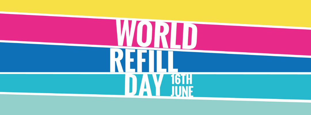 Take Action on World Refill Day